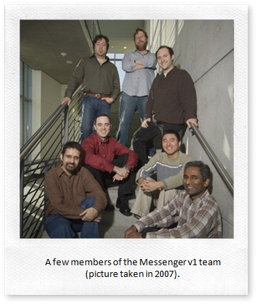 A few members of the Messenger v1 team